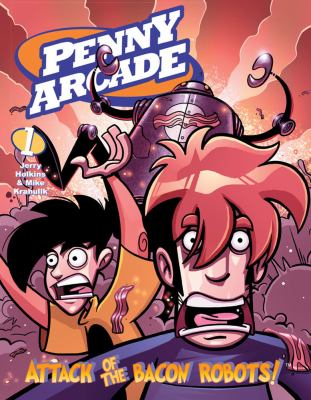 Penny Arcade 1 Attack of the Bacon Robots