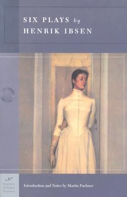 Six Plays By Henrik Ibsen