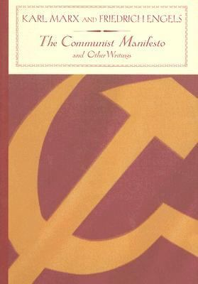 Communist Manifesto and Other Writings