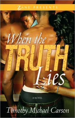 When the Truth Lies : A Novel
