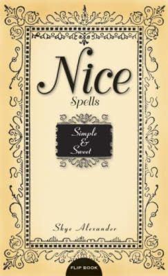 naughty nice scandalous sexy simple spells spells sweet