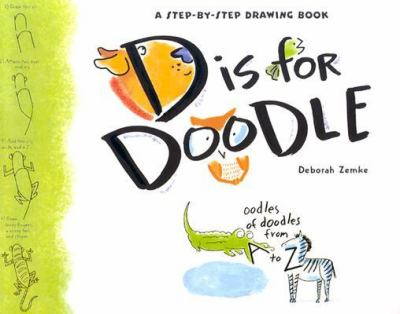 D Is for Doodle oodles of doodles from A to Z