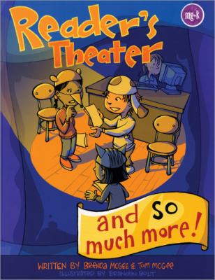 Reader's Theater and So Much More!
