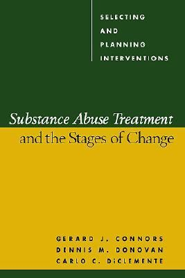 Substance Abuse Treatment And The Stages Of Change Selecting And Planning Interventions
