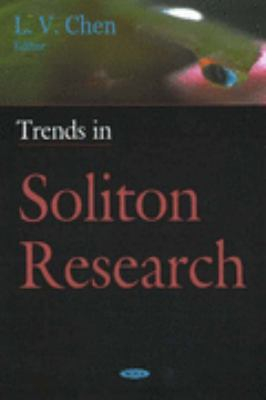 Trends in Soliton Research