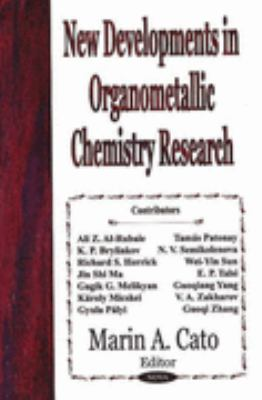 New Developments in Organometallic Chemistry Research