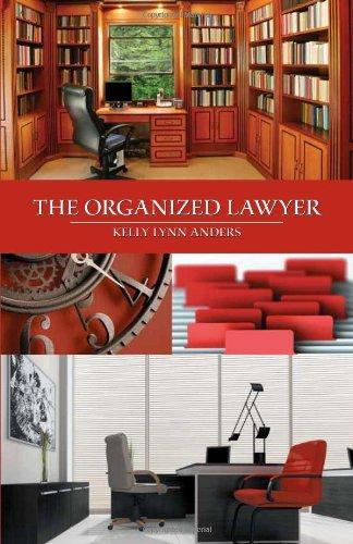 The Organized Lawyer