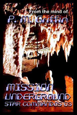 Mission Underground