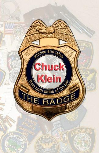 The Badge: Stories and Tales from Both Sides of the Law