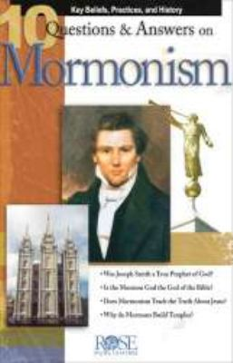 10 Questions & Answers on Mormonism (10 Questions and Answers Pamphlets & Powerpoints)