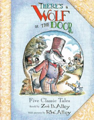There's a Wolf at the Door