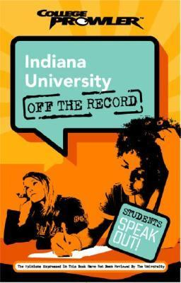Indiana University College Prowler Off The Record