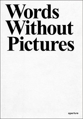 Words Without Pictures (Aperture Ideas)