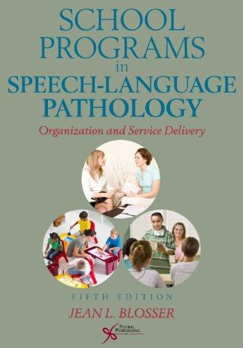 School Programs in Speech-Language Pathology: Organization and Service Delivery
