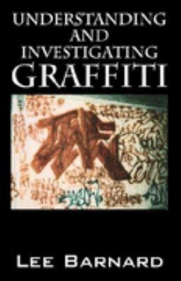 Understanding and Investigating Graffiti