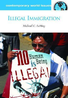 Illegal Immigration A Reference Handbook