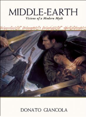 Middle-Earth : Visions of a Modern Myth