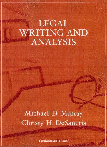 Legal writing and analysis murray desanctis utica
