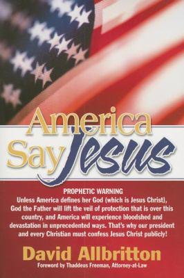 America Say Jesus!