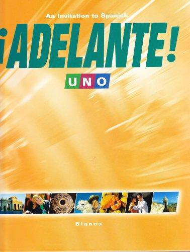 Adelante! Uno: An Invitation to Spanish