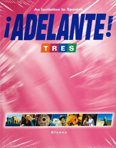 Adelante! Tres: An Invitation to Spanish