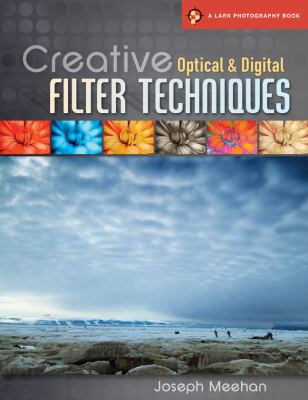 Creative Optical and Digital Filter Techniques