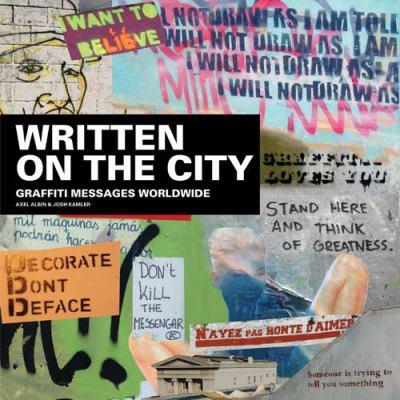 Written on the City: Graffiti Messages Worldwide