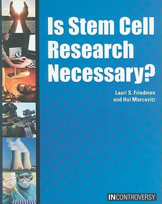 Is Stem Cell Research Necessary? (In Controversy)