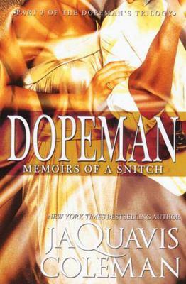 Dopeman: Memoirs of a Snitch: Part 3 of Dopeman's Trilogy