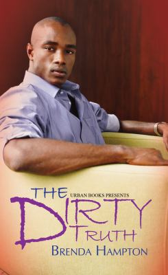 Dirty Truth,The