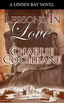 Lessons in Love: A Cambridge Fellows Mystery