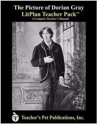 The Picture of Dorian Gray: LitPlan Teacher Pack