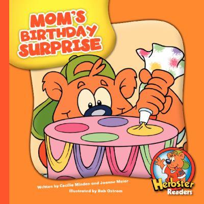Mom's Birthday Surprise (Herbster Readers)