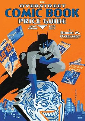 The Overstreet Comic Book Price Guide Volume 40