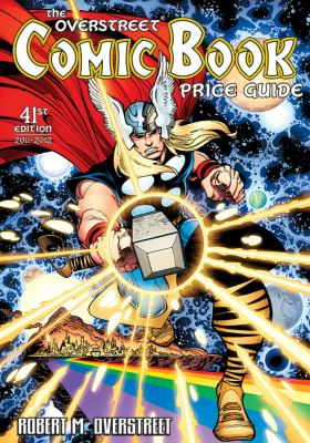 The Overstreet Comic Book Price Guide Volume 41 SC (Official Overstreet Comic Book Price Guide)