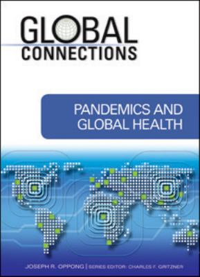Pandemics and Global Health