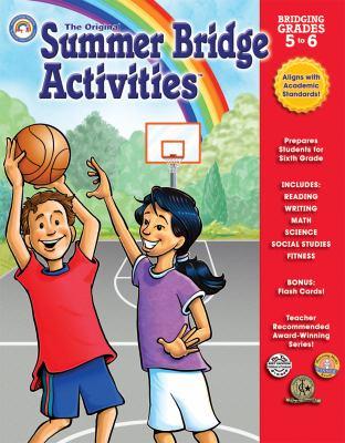 Summer Bridge Activities: Bridging Grades Fifth to Sixth