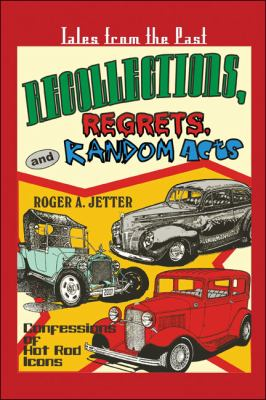 Recollections, Regrets, and Random Acts