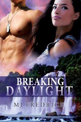 Breaking Daylight