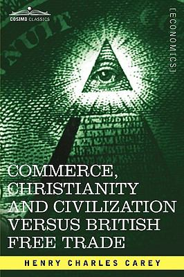 Commerce, Christianity And Civilization Versus British Free Trade