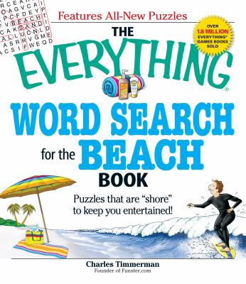 Everything Word Search for the Beach Book: Puzzles that Are Shore to Keep You Entertained!