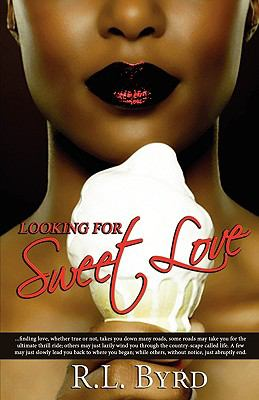 Looking for Sweet Love