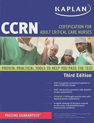 Kaplan CCRN : Certification for Adult Critical Care Nurses