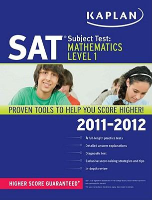 Kaplan SAT Subject Test Mathematics Level 1 2011-2012
