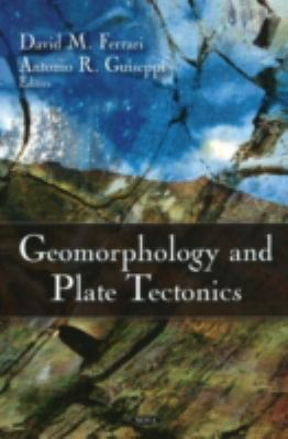 Geomorphology and Plate Tectonics