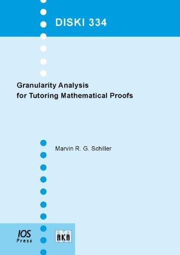 Granularity Analysis for Tutoring Mathematical Proofs - Volume 334 Dissertations in Artificial Intelligence