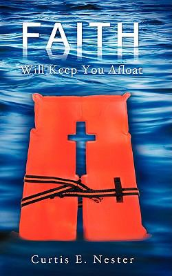 Faith Will Keep You Afloat