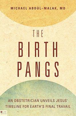 The Birth Pangs