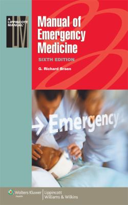 Manual of Emergency Medicine (Lippincott Manual Series (Formerly known as the Spiral Manual Series))