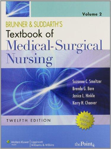 Brunner and Suddarth's Textbook of Medical-Surgical Nursing, North American Edition (two-volume) Text and Study Guide Package